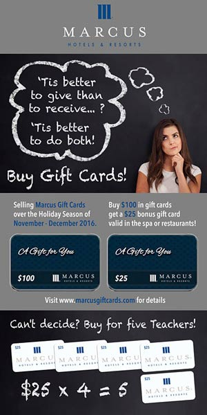 Marcus Hotels and Resorts Gift Card promo - Teachers
